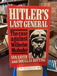 Hitler's Last General : The Case Against Wilhelm Mohnke