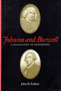 Johnson and Boswell : A Biography of Friendship