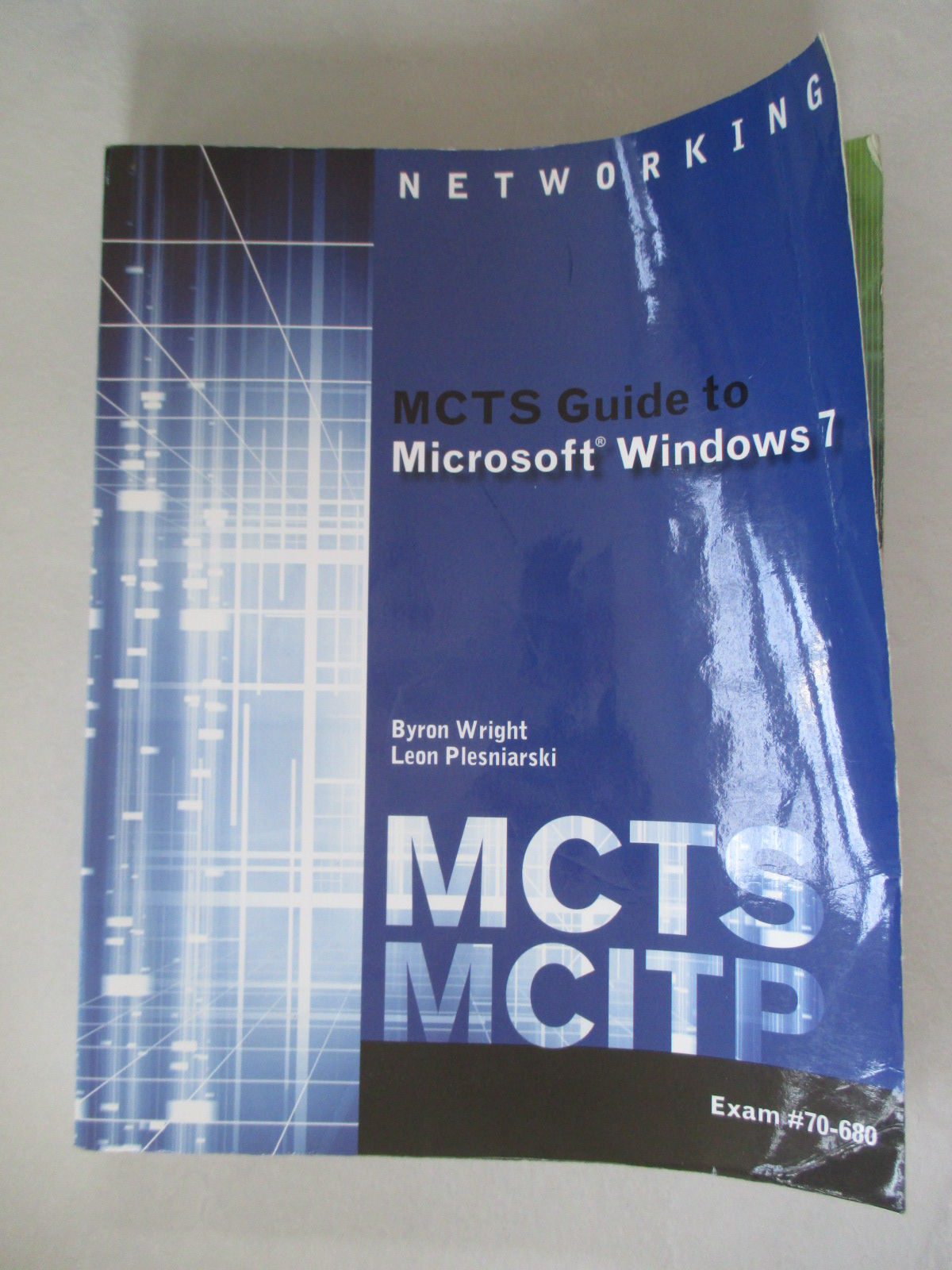 9781111309770 Mcts Guide To Microsoft Windows 7 Exam 70 680