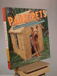 Pads for Pets: Fabulous Projects for Your Furry, Feathered and 'phibious Friends by Elizabeth Quinn - 1st Edition 1st Printing - 2003 - from Henniker Book Farm and Biblio.co.uk
