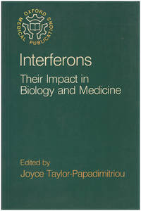 Interferons: Their Impact in Biology and Medicine (Oxford Medical Publications)
