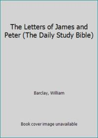 image of The Letters of James and Peter (The Daily Study Bible)