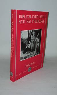 BIBLICAL FAITH AND NATURAL THEOLOGY The Gifford Lectures for 1991