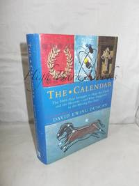 image of The Calendar: The 5000 Year Struggle To Align The Clock and the Heavens, and What Happened To The Missing Ten Days