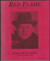 Red Flame, A Thelemic Research Journal. Issue No. 9, Aleister Crowley in the Public's Eye