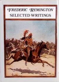 Frederick Remington : Selected Writings