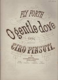 image of FLY FORTH O GENTLY DOVE, Song.
