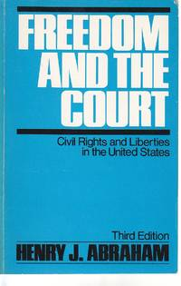 image of Freedom and the Court Civil Rights and Liberties in the United States