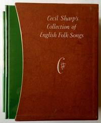 Cecil Sharp's Collection of English Folk Songs (Complete in 2 Vols. -- With Publisher's Acetate Dustjackets and Slipcase)