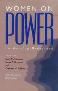 Women on Power: Leadership Redefined by  Jill Ker [Contributor];  Christine M. [Editor]; Conway - Paperback - 2001-05-31 - from Kayleighbug Books and Biblio.com