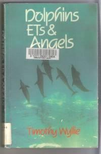 DOLPHINS ETS & ANGELS Adventures Among Spiritual Intelligences