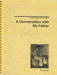 image of A Conversation with My Father: An Oral History of Fred Geyzer