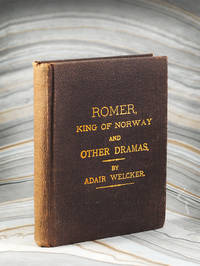 Romer, King of Norway and Other Dramas.
