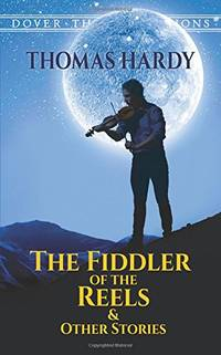 image of The Fiddler of the Reels and Other Stories (Dover Thrift S.)