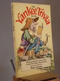 The Yankee Trivia Book
