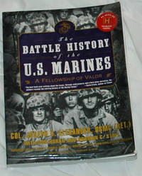 image of The Battle History of the U.S. Marines: A Fellowship of Valor