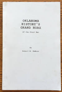 Oklahoma History's Grand Hoax of the Civil War