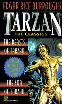 Tarzan Vols. 3-4 : The Beasts of Tarzan/The Son of Tarzan