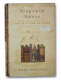 image of Sixpence House: Lost in a Town pf Books