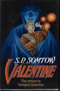 VALENTINE The Return to Vampire Junction