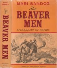 Beaver Men - Spearheads of Empire