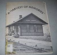 image of A Harvest of Memories: Hawk Point Tells Its Story