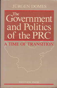 The Government and Politics of the PRC: A Time of Transition