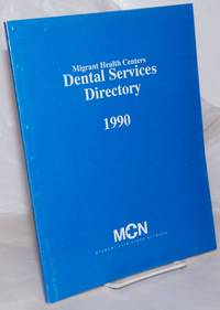 image of Migrant Health Centers Dental Services Directory 1990