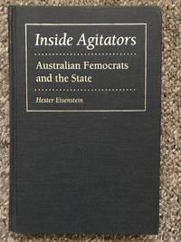 Inside Agitators Australian Femocrats and the State