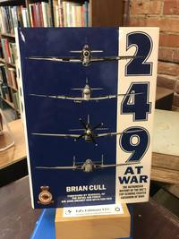 249 At War : The Authorized History of the Raf's Top Claiming Squadron of WWII