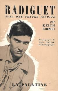 Raymond Radiguet, étude biographique, bibliographie  avec des textes inédits,...