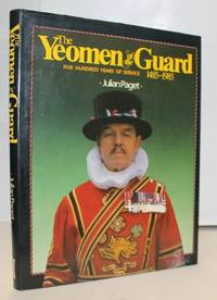 The Yeomen of the Guard: Five Hundred Years of Service, 1485-1985