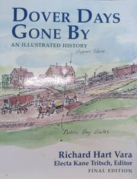 Dover Days Gone By by  Electa Kane (editor)  Richard Hart; Tritsch - Paperback - Later Edition - 2010 - from Old Saratoga Books and Biblio.com