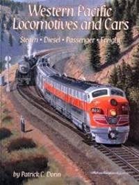 Western Pacific Locomotives and Cars, Vol. 1