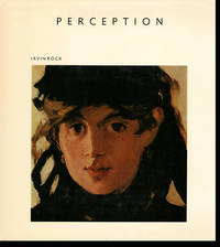 Perception (Scientific American Library Series) by  Irvin Rock - Hardcover - 1984 - from Diatrope Books and Biblio.com