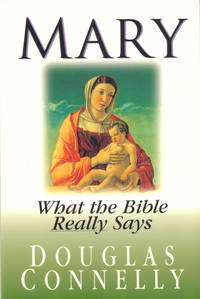 Mary: What the Bible Really Says
