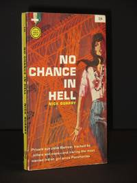 No Chance in Hell: (Gold Medal Book No. 535)