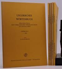 Uigurisches Worterbuch; Sprachmaterial Der Vorislamischen Turkischen Texte Aus Zentralasien. Lieferung (Volumes)  I - V