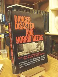 Danger, Disaster and Horrid Deeds