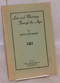 Love and Marriage Through the Ages