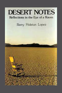 image of DESERT NOTES. Reflections In The Eye Of A Raven. Signed