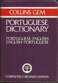 image of Collins Gem: Portuguese Dictionary [Portugese-English, English-Portuguese] Completely Revised Edition.