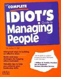 Complete Idiot's Guide to Managing People
