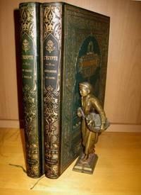 L'Egypte - Alexandrie et le Caire - Du Caire à Philae -Traduction de Gaston Maspero...