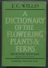 A Dictionary Of the Flowering Plants and Ferns