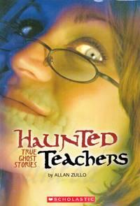 Haunted Teachers: True Ghost Stories