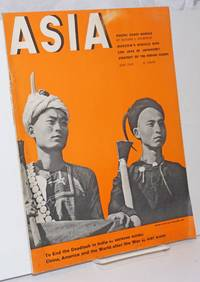 image of Asia. Founded in 1917 by Willard Straight [published monthly], June, 1942. Volume xlii Number 6,  35 cents