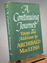 A Continuing Journey by Archibald Macleish - 1st Edition 3rd Printing - 1967 - from Henniker Book Farm and Biblio.com