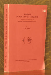 ROMAN IN NORTH-WEST ENGLAND, EXCAVATIONS AT THE ROMAN FORTS OF RAVENGLASS, WATERCROOK AND BOWNESS ON SOLWAY