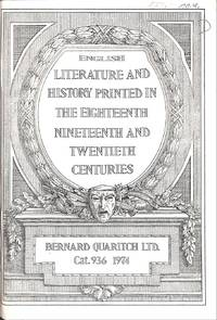 Catalogue 936/1974: English Literature and History Printed in the  Eighteenth, Nineteenth and Twentieth Centuries.
